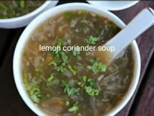 Healthy meals for weight loss: LEMON CORIANDER SOUP
